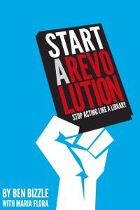 Start a Revolution, Ben Bizzle, Maria Flora
