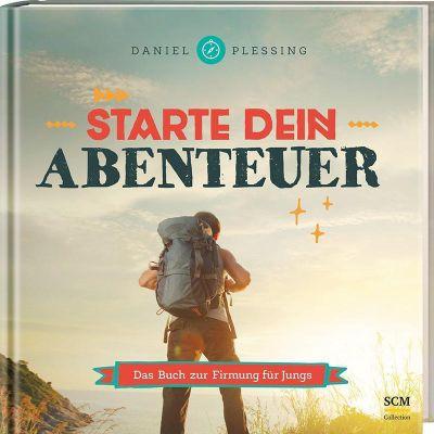 Starte dein Abenteuer! - Daniel Plessing |