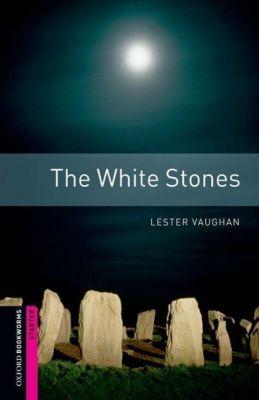 Starter: The White Stones, Lester Vaughan