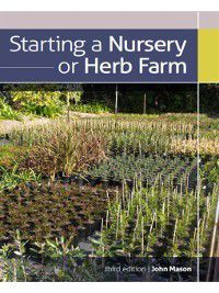 Starting a Nursery or Herb Farm, John Mason