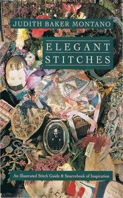 Stash Books: Elegant Stitches, Judith Baker Montano