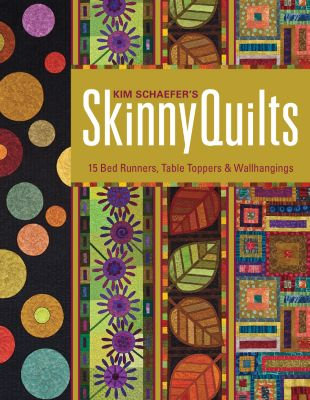 Stash Books: Kim Schaefer's Skinny Quilts, Kim Schaefer