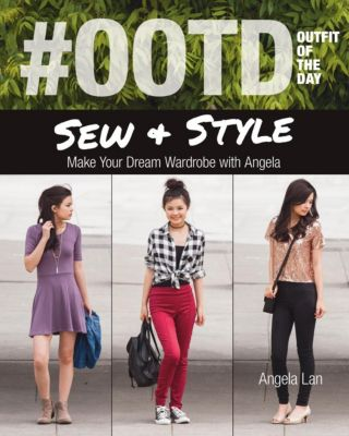 Stash Books: #OOTD (Outfit of the Day) Sew & Style, Angela Lan