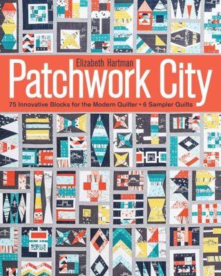 Stash Books: Patchwork City, Elizabeth Hartman