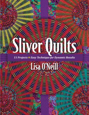 Stash Books: Sliver Quilts, Lisa O'Neill