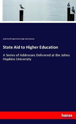 State Aid to Higher Education, James Burrill Angell, Saint George Leakin Sioussat