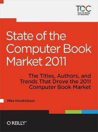 State of the Computer Book Market 2011, Mike Hendrickson