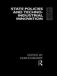 State Policies and Techno-Industrial Innovation
