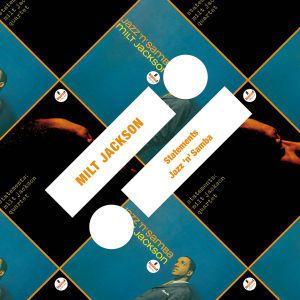 Statements / Jazz 'n' Samba, Milt Jackson