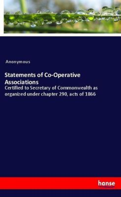 Statements of Co-Operative Associations, Anonymous