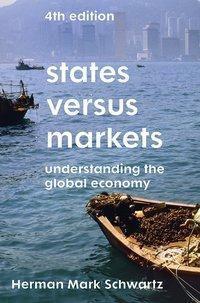 States Versus Markets, Herman Mark Schwartz