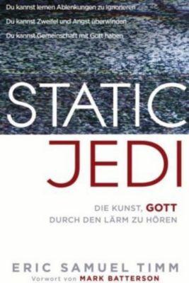 Static Jedi, Eric Samuel Timm