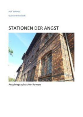 STATIONEN DER ANGST - Rolf Solondz |