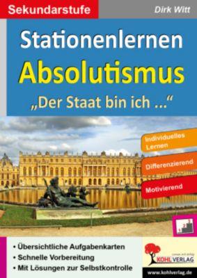 Stationenlernen Absolutismus, Dirk Witt