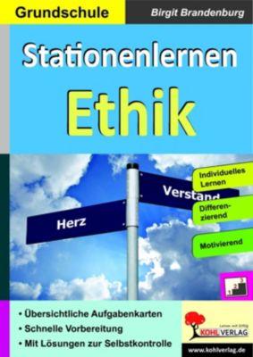 Stationenlernen Ethik / Grundschule, Birgit Brandenburg