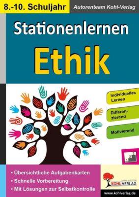 Stationenlernen Ethik / Klasse 8-10