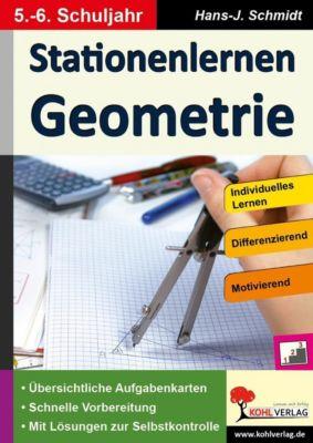Stationenlernen Geometrie, Hans. -J. Schmidt