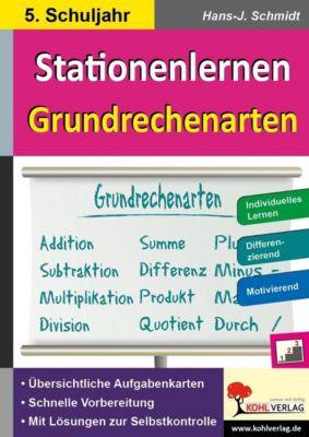 Stationenlernen Grundrechenarten / Klasse 5, Hans-J. Schmidt