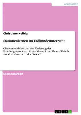 Stationenlernen im Erdkundeunterricht, Christiane Helbig