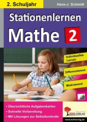 Stationenlernen Mathe / Klasse 2, Hans-J. Schmidt
