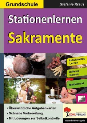 Stationenlernen Sakramente / Grundschule, Stefanie Kraus