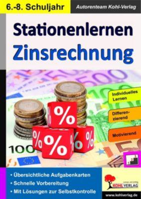 Stationenlernen Zinsrechnung, Autorenteam Kohl-Verlag