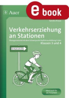 Stationentraining Grundschule Sachunter.: Verkehrserziehung an Stationen, Sandra Kraus