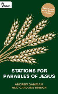 Stations for Parables of Jesus, Caroline Bindon, Andrew Gamman