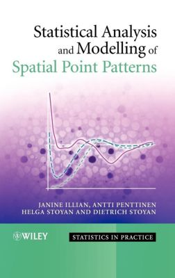 Statistical Analysis and Modelling of Spatial Point Patterns, Illian