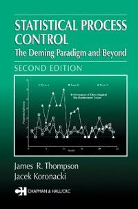 Statistical Process Control For Quality Improvement- Hardcover Version, J. Koronacki, J.R. Thompson