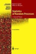 Statistics of Random Processes: Vol.1 General Theory, Albert N. Shiryaev, Robert S. Liptser