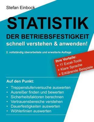 Statistik der Betriebsfestigkeit (2. erweiterte Auflage), Stefan Einbock