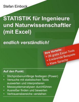 Statistik f¿r Ingenieure und Naturwissenschaftler (mit Excel), Stefan Einbock