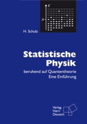 Statistische Physik (PDF), Hermann Schulz