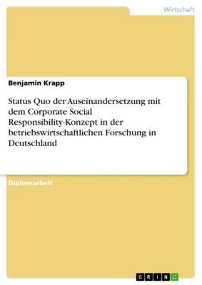 Status Quo der Auseinandersetzung mit dem Corporate Social Responsibility-Konzept in der betriebswirtschaftlichen Forschung in Deutschland, Benjamin Krapp