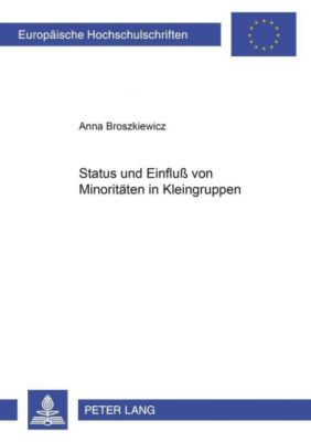 Status und Einfluß von Minoritäten in Kleingruppen, Anna Broszkiewicz
