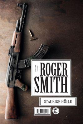 Staubige Hölle, Roger Smith