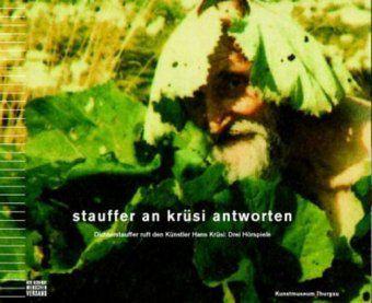 Stauffer an Krüsi antworten, 3 Audio-CDs, Michael Stauffer