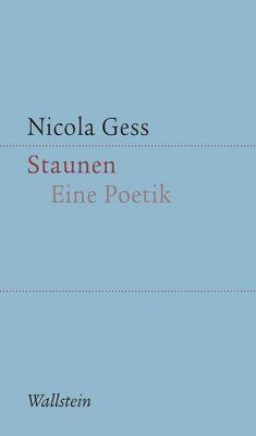Staunen, Nicola Gess