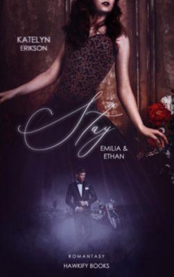 Stay - Emilia & Ethan - Katelyn Erikson pdf epub