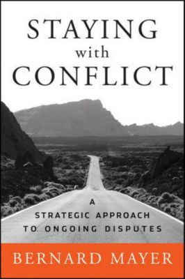 Staying with Conflict, Bernard Mayer