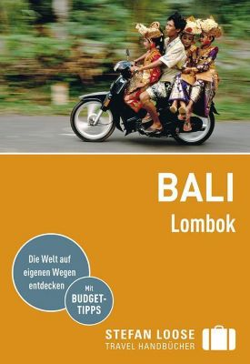 Stefan Loose Reiseführer Bali, Lombok, Mischa Loose, Moritz Jacobi
