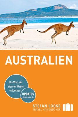 Stefan Loose Travel Handbücher E-Book: Stefan Loose Reiseführer Australien, Anne Dehne, Corinna Melville