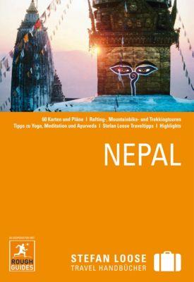 Stefan Loose Travel Handbücher E-Book: Stefan Loose Reiseführer Nepal, David Reed, James McConnachie, Shafik Meghji