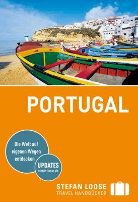 Stefan Loose Travel Handbücher E-Book: Stefan Loose Reiseführer Portugal, Jürgen Strohmaier