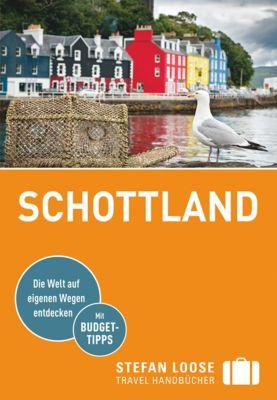 Stefan Loose Travel Handbücher E-Book: Stefan Loose Reiseführer Schottland, Matthias Eickhoff