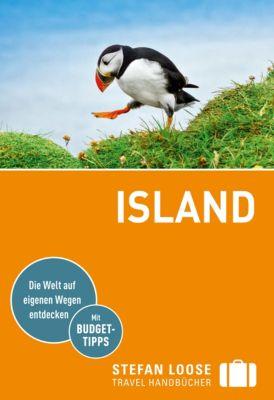 Stefan Loose Travel Handbücher E-Book: Stefan Loose Reiseführer Island, Andrea Markand, Markus Markand, Caroline Michel