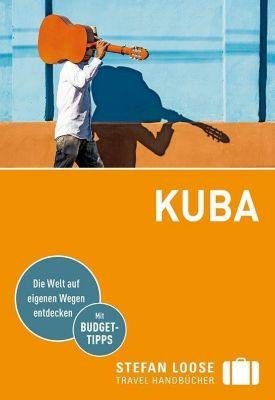 Stefan Loose Travel Handbücher Reiseführer Kuba - Dirk Krüger |