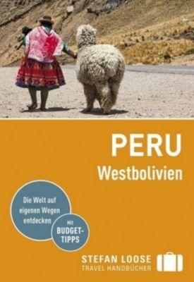 Stefan Loose Travel Handbücher Reiseführer Peru, Westbolivien, Frank Herrmann