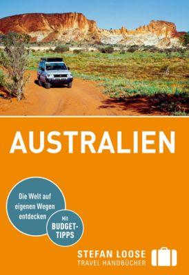 Stefan Loose Travel Handbücher: Stefan Loose Reiseführer Australien, Anne Dehne, Corinna Melville